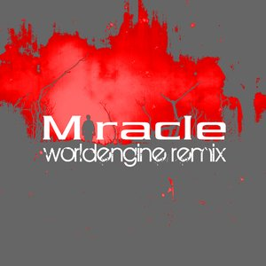 Image for 'Miracle (Worldengine Remix)'