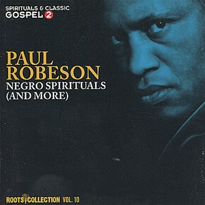 Image for 'Roots Collection, Vol. 10 - Negro Spirituals (And More)'