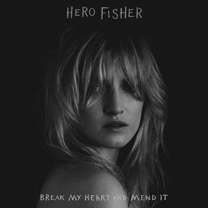 Image for 'Break My Heart And Mend It'