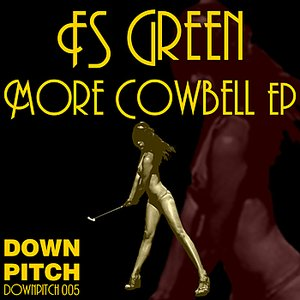 Immagine per 'More Cowbell EP'