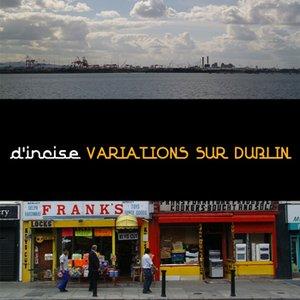 Image for 'Variations sur Dublin'