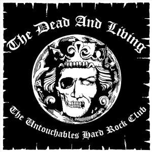 Image pour 'The Untouchables Hard Rock Club'
