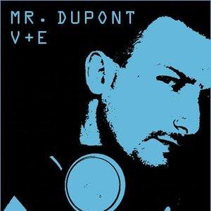 Image for 'Mr. Dupont'