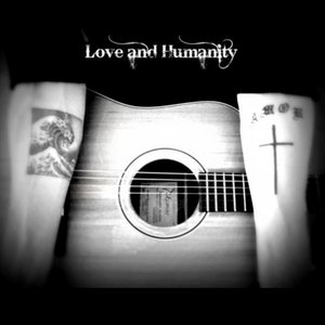 Image for 'Love and Humanity'