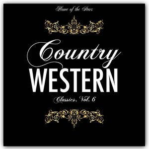 Image for 'Country & Western Classics, Vol. 6'