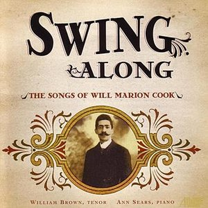 Bild für 'Swing Along - The Songs Of Will Marion Cook'