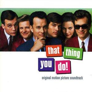 Imagem de 'That Thing You Do (motion picture soundtrack)'