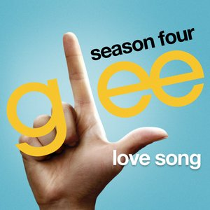 Image for 'Love Song (Glee Cast Version)'