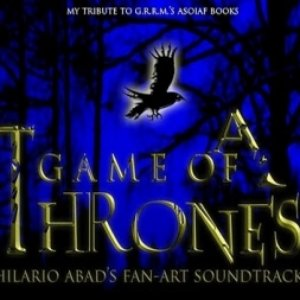 Image for 'A Game of Thrones Hilario Abad's Fanart Soundtrack'