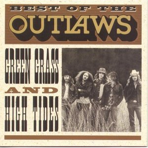 Image for 'Best Of The Outlaws: Green Grass And High Tides'