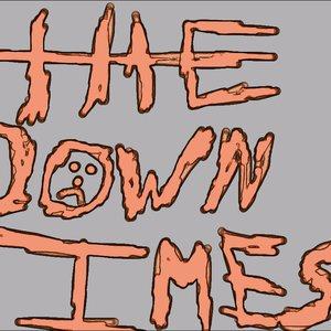 Bild för 'The Down Times'