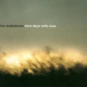 Image for 'Slow Days With Nina'
