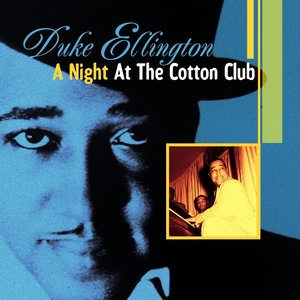 Image for 'A Night At the Cotton Club Part 1'