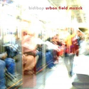 Image for 'urban field muzick'