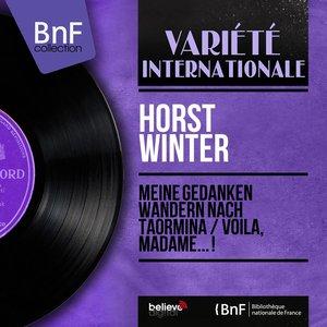 Image for 'Meine Gedanken wandern nach Taormina / Voilà, madame... ! (feat. Béla Sanders et son orchestre) [Mono Version]'