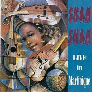 Image for 'Skah Shah: Live in Martinique'