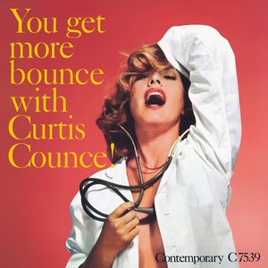 Image for 'You Get More Bounce With Curtis Counce!'