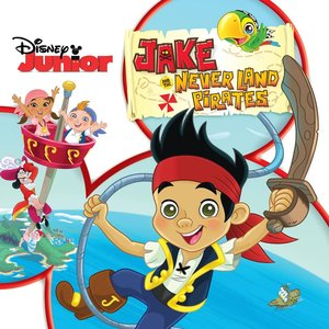 Image for 'Jake And The Neverland Pirates (Original Motion Picture Soundtrack)'