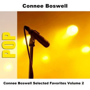 Image for 'Connee Boswell Selected Favorites, Vol. 2'