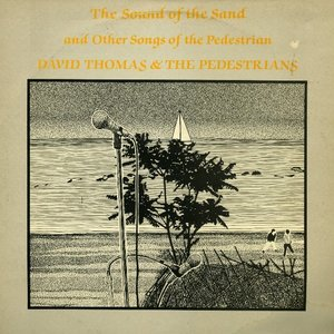 Image for 'The Sound Of Sand & Other Songs Of The Pedestrians'