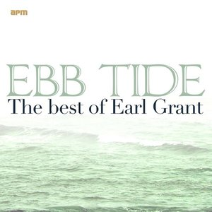 Image for 'Ebb Tide - The Best of Earl Grant'