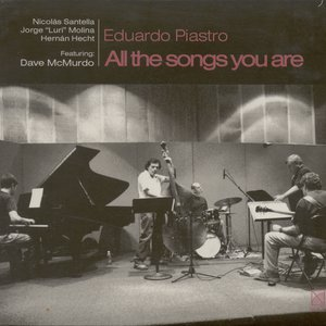 Image for 'Piastro, Eduardo: All the Songs You Are'