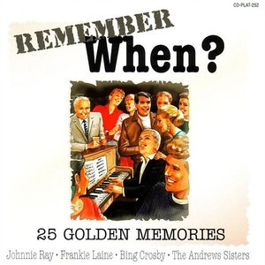 Imagen de 'Remember When? - 25 Golden Memories'