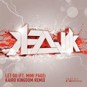 Image for 'Let Go (Kairo Kingdom Remix)'