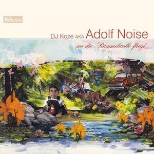 Image for 'Adolf Noise - Wo Die Rammelwolle Fliegt'