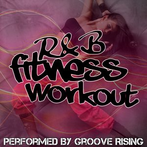 Image for 'R&B Fitness Workout'
