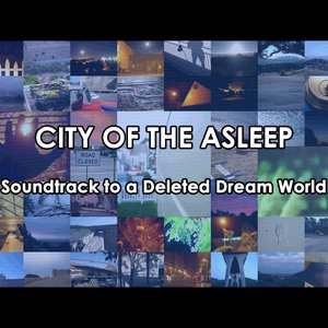 Bild für 'Soundtrack to a Deleted Dream World'