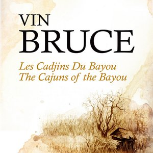 Image for 'Les Cadjins Du Bayou - The Cajuns Of The Bayou'