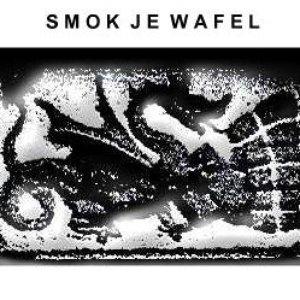 Image for 'Smok Je Wafel'