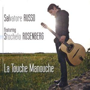 Image for 'La Touche Manouche feat.  Stochelo Rosenberg'