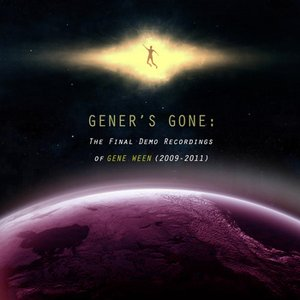 Image for 'Gener's Gone: The Final Demo Recordings of Gene Ween (2009-2011)'