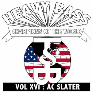 Image for 'Heavy Bass Champions Of The World Vol. XVI'