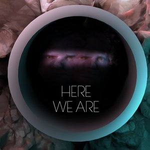 Image for 'Here We Are'