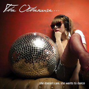 Image for 'She Doesnt Care She Wants To Dance'