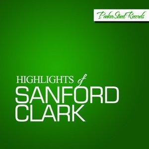 Image for 'Highlights Of Sanford Clark'