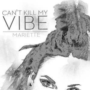 Image for 'Can't Kill My Vibe'