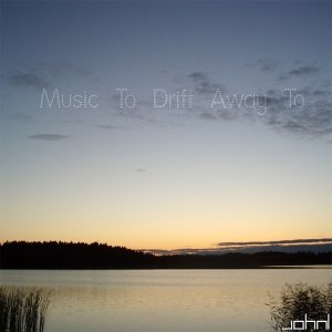 Image for 'Music To Drift Away To'