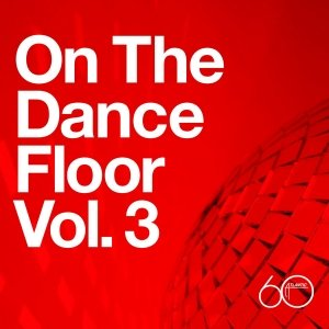 Image for 'Atlantic 60th: On The Dance Floor Vol. 3'
