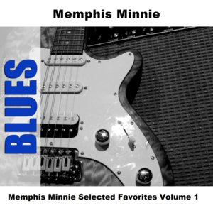 Immagine per 'Memphis Minnie Selected Favorites, Vol. 1'
