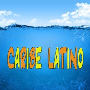 Image for 'Caribe Latino (Salsa, Merengue y Latino Dance)'