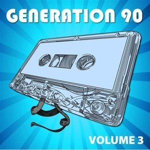 Image for 'Generation 90 Vol. 3'