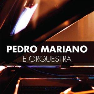 Image for 'Pedro Mariano e Orquestra'