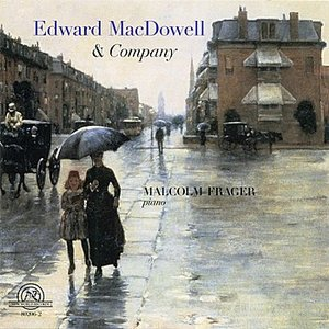 Image for 'Edward MacDowell and Company'