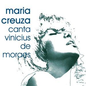 Image for 'Maria Creuza canta Vinicius de Moraes'
