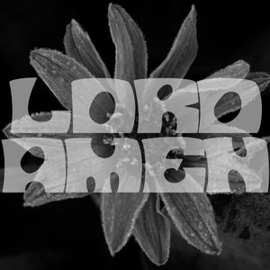 """Image for '""""Lord, Amen"""" Single'"""