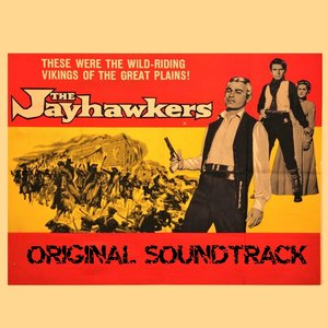Image for 'The Jayhawkers (From 'The Jayhawkers' Original Soundtrack)'